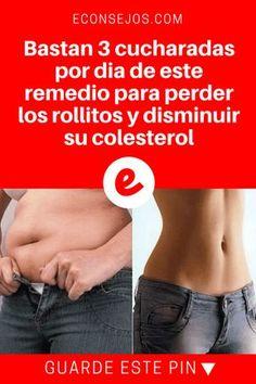 Disminuir colesterol | Bastan 3 cucharadas por dia de este remedio para perder los rollitos y disminuir su colesterol | ¿Tienes rollitos? Esta receta con sólo 2 ingredientes es muy especial y actua especialmente en la reducción de grasa abdominal. ¡Sepa cómo hacerla y usarla!