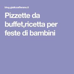 Pizzette da buffet,ricetta per feste di bambini