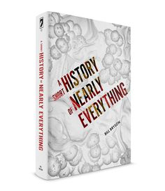 Cover for Bill Bryson's A Short History of Nearly Everything, part of the Human Origins cover collection by Scott Saslow