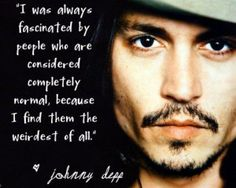 "Johnny Depp on being ""normal"""