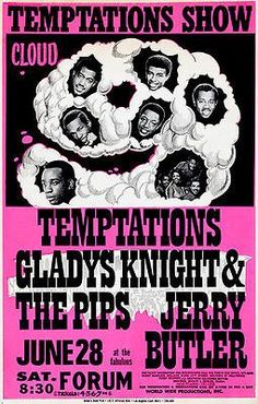 The Temptations - Gladys Knight & The Pips - 1969 - Forum - Concert Poster ☮ * ° ♥ ˚ℒℴѵℯ cjf Rock Posters, Band Posters, Theatre Posters, Event Posters, Playlists, Soul Music, Music Is Life, Vintage Concert Posters, Gladys Knight