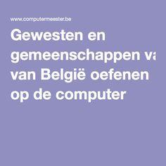 Gewesten en gemeenschappen van België oefenen op de computer