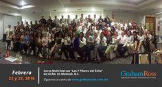 """Curso Multi Marcas """"Los 7 Pilares del Éxito""""  de UCAN. En Mexicali, B.C. El 22 y 23 de Febrero de 2016.  Síguenos a través de www.grahamross.com.mx"""