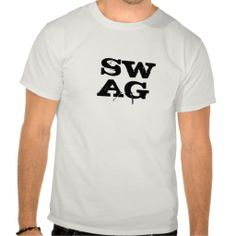 =>>Cheap          	SWAG T SHIRT           	SWAG T SHIRT We provide you all shopping site and all informations in our go to store link. You will see low prices onThis Deals          	SWAG T SHIRT please follow the link to see fully reviews...Cleck Hot Deals >>> http://www.zazzle.com/swag_t_shirt-235396926173701126?rf=238627982471231924&zbar=1&tc=terrest
