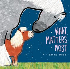 Buy What Matters Most by Emma Dodd at Mighty Ape NZ. What matters most? Is it being very big or being super-small? Is it having lots of stuff or not that much at all? Is it having lots of friends or only. Book Creator, Mighty Ape, What Matters Most, Important Life Lessons, Best Baby Shower Gifts, Sweet Stories, Friends Show, Bedtime Stories