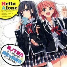 Yahari Ore no Seishun Love Come wa Machigatteiru ED Single - Hello Alone  ▼ Download: http://singlesanime.blogspot.com/2013/05/yahari-ore-no-seishun-love-come-wa.html