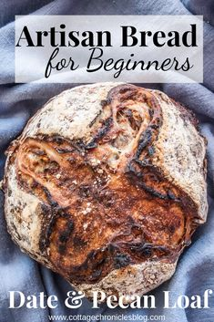 Easy Date & Pecan Artisan Bread that anyone can make - Cottage Chronicles No Yeast Bread, No Knead Bread, Bread Baking, Bread Food, Artisan French Bread Recipe, Artisan Bread Recipes, Best Italian Recipes, Sicilian Recipes, Sicilian Food