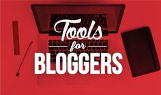 20+ Tools For Content Creation Bloggers Can't Live Without - #infographic - Digital Information