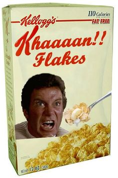The Khan Flakes, for training the voice in the morning. Really Funny Pictures, Starship Enterprise, Star Trek Tos, Star Wars, Nerd Humor, Big Star, Live Long, Haha Funny, Funny Stuff