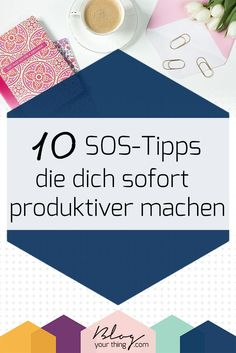 10 SOS-Tipps mit denen du deine Produktivität sofort steigern kannst You have to be productive immediately? Here are my top 10 SOS tips on how to increase my productivity instantly Business School, Online Business, Mba Degree, All That Matters, Motivation, Self Improvement, Career Change, Thinking Outside The Box, Productivity