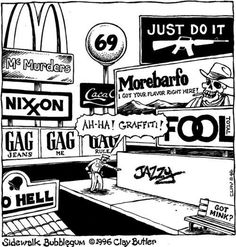 Advertising is a violation of public space by the corporations controlled by the 1%.