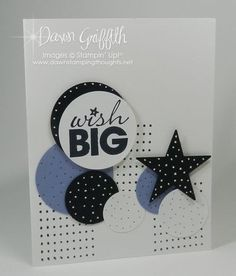 Stampin' Up! SU by Dawn Griffith, Dawn's Stamping Thoughts by lorie