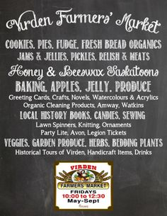 Virden has a Farmers' Market on Fridays from May to September 10 - come on over and check it out - it is next to the train station! Organic Cleaning Products, Fresh Bread, Farmers Market, Fudge, September 10, Marketing, Baking, Train Station, Community