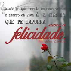 #chicoOLIVEIRA #frases #quotes #amor #bomDIA #saudade #paixão #felicidade