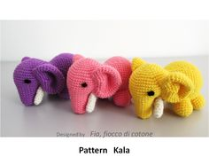 Fia, fiocco di cotone: pattern Kala , elephant amigurumi crochet