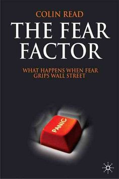 The Fear Factor: What Happens When Fear Grips Wall Street
