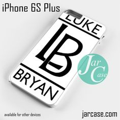 Luke Bryan Words Phone case for iPhone 6S Plus and other iPhone devices