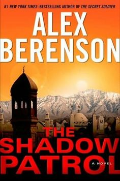 The Shadow Patrol   (John Wells, book 6)  by  Alex Berenson
