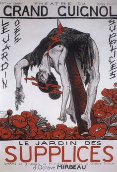 "Poster for ""Le Jardin des supplices"" (The Torture Garden) at the Grand Guignol theatre in Paris"