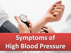 Symptoms & Signs of High Blood Pressure  - Hypertension