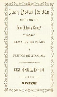 Juan Botas Roldán.  Almacén de paños y tejidos de algodón. Casa fundada en 1850. Publicidad de 1905. Oviedo.