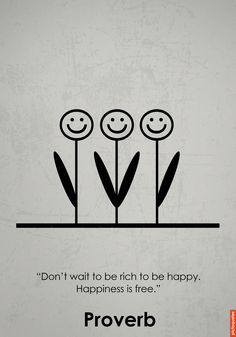 """Don't wait to be rich to be happy. Happiness is free."" #quotes #pictoquotes #happiness"
