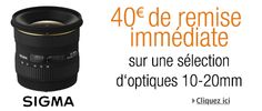 40€ de remise sur l'objectif Sigma 10-20mm F4-5.6 EX DC HSM sur Amazon