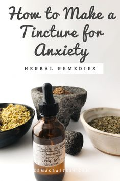 Learn step-by-step how to make a tincture for anxiety with some of the best herbs for anxiety. Chamomile, lemon balm, Holy Basil and cinnamon are wonderful anxiolytics for simple, natural anxiety treatment. Cold Home Remedies, Natural Health Remedies, Natural Cures, Herbal Tinctures, Herbalism, Natural Medicine, Herbal Medicine, Cough Remedies For Adults, Best Herbs For Anxiety