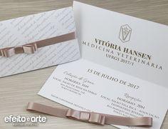 Convite formatura em Medicina Veterinária. Orçamentos e pedidos pelo e-mail contato@efeitoearte.com.br