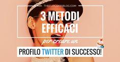 Elabora la tua strategia su Twitter. Ecco 3 step fondamentali - efficaci al 100% - per aumentare la visibilità del tuo profilo e attirare follower: