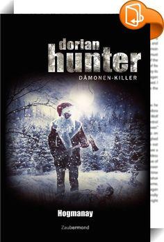 Dorian Hunter - Hogmanay    :  Mehrere mysteriöse Mordfälle wecken das Interesse Dorian Hunters. Geht in Darkpool wirklich eine Todesfee um? Der Dämonenkiller verlässt London, um die bevorstehenden Raunächte in den Highlands zu verbringen. Doch dort holt ihn bald die Vergangenheit ein. Und Hogmanay, die schottische Silvesternacht, wirft ihren düsteren Schatten voraus ...