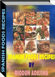 The ebook is a compedium of several delicious,nuitritious and tasty Spanish foods and delicacies-http://fiverr.com/users/xorenxo/manage_gigs
