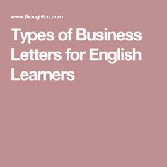 Find Out Which Type Of Business Letter You Need To Write