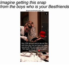 Who else would die?!?!? sad that they don't use their old Snapchat anymore made a lot of fans sad but oh well we got over it they should make a new Snapchat for fans to add