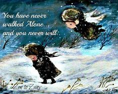 You have never walked alone. and you never will. (Art by Nino Chakvetadze) Zen Attitude, Angel Quotes, Printed Magnets, Never Alone, Angels Among Us, Walking Alone, Guardian Angels, Images Google, In Loving Memory