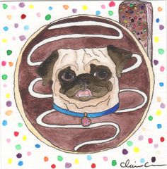 Donut house pug! Watercolor painting by Claire Chambers // Chickenpants Studio