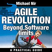 Agile Project Management: Agile Revolution, Beyond Software Limits: A Practical Guide to Implementing Agile Outside Software Development (Agile Business Leadership, Book Project Management, Software Development, Revolution, Leadership, Coaching, Audiobooks, The Outsiders, Knowledge, Challenges