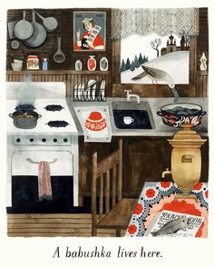 Carson Ellis | Russian kitchen painting | charming kitchen | winter kitchen | babushka's kitchen | artful kitsch | what a sweet print by Caron Ellis | via Design Sponge showcasing current exhibit at the Nationale Art Gallery in Portland, Oregon