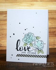 Add three elements to a stamped design for a balanced card; Heather Campbell - Paper Crafts & Scrapbooking blog: make cards, friend, stamping