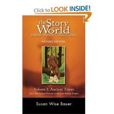 The Story of the World: History for the Classical Child, Volume 1