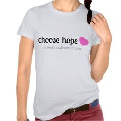 Choose Hope T-shirt - a reminder that we can each choose hope on a daily basis and find joy, encouragement, and happiness in spite of chronic illness!