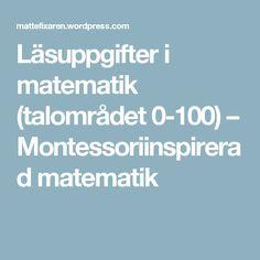 Läsuppgifter i matematik (talområdet 0-100) – Montessoriinspirerad matematik