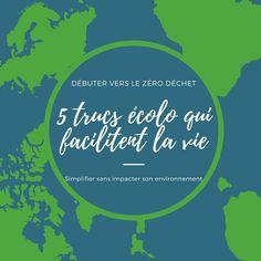 Les 5 trucs éco #zerodechet qui facilitent la vie ! Se simplifier sans impacter, oui c'est possible !