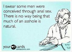 Men are Assholes