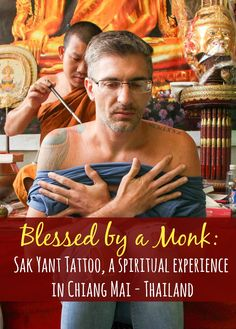 Sak Yant Blessed Tattoo, a Spiritual Experience in Thailand