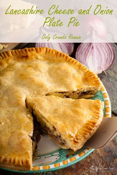 Made with a regional cheese, this humble and homely Lancashire cheese and onion plate pie, from Only Crumbs Remain is full of flavour and comfort. Cheese And Onion Pie, Cheese Pies, Cheese Quiche, Cheese Recipes, Pie Recipes, Cooking Recipes, Cheese Pie Recipe, Quiches, Lancashire Cheese