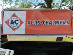 THe sign says it all AC ALLIS CHALMERS