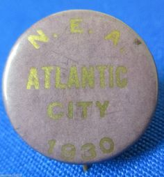 1930 NEA Convention Pinback Atlantic City