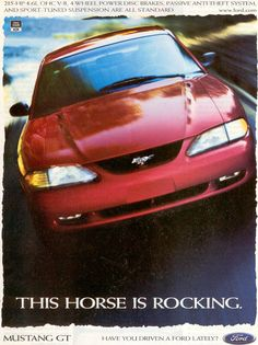 1997 Ford Mustang GT Ad: This Horse Is Rocking