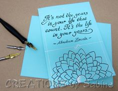 "Handwritten Calligraphy Card with quote ""It's not the years in your life.."" Abraham Lincoln Original Inspiration Birthday Greeting Card   by CREATIONSbySabine, $5.00"